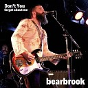 Bearbrook - Don t You Forget About Me