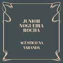 Junior Nogueira Rocha feat Joo o Rocha Dione Carvalho - Mem rias de um Bra al Ac stico
