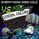 Everything Goes Cold - Abort