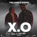 The Limba Andro - X O SKILL x ZAN INR Remix Radio Edit 2020