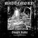 Massemord - Solen Skinner Ikkje