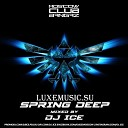 DJ Ice - Sprind Deep Mix 2015 Track 1
