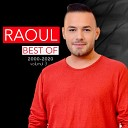 Raoul - Are Mama Baiat Are