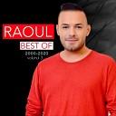 Raoul - Numai Asa