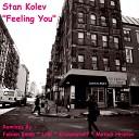 Stan Kolev - Feeling You