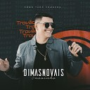 Dimas Novais - Baton na Camisa