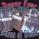 Danny Eyer - I Can t Believe