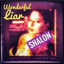 Shalon - Wonderful Liar