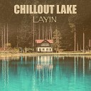 Layin - Strong Neck