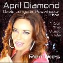 April Diamond David Longoria Powerhouse Choir - I Got the Music in Me Hi5 Mix