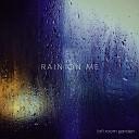 Lofi Room Garden - Rain on Me