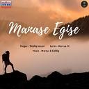 Siddiq Ansari feat Marcus M - Manase Egise
