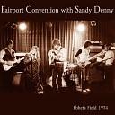 Fairport Convention Sandy Denny - John the Gun Live