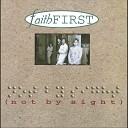 Faith First - Still in Love