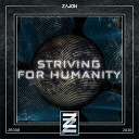 ZAJON - Striving For Humanity