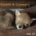 Falkor Company - Holding Hands With a Whore