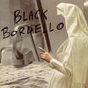 Black Bordello - Baby