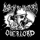 March to Victory - Overlord
