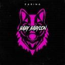 ZARINA - Baby Babylon