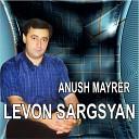 Levon Sargsyan - Mi Gna