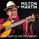 MILTON MARTIN - Sinais