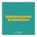 Salvo Albano - Destinazione Summerday