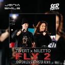 Zivert NILETTO - Fly 2 Jenia Smile Ser Twister Remix