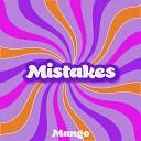 Mango - Mistakes
