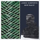James Humphrys - Better Now