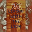 Sam Onso The Kiters - I Don t Care