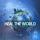 DJ Cyber T Valerio El Director Lexis feat Camilo Bass - Heal the World feat Camilo Bass