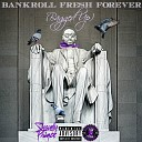 Shaudy Prince - Bankroll Fresh Forever Bagged Up