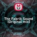 Hc Sound - The Fabrik Sound Original mix