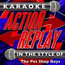 Karaoke Action Replay: In the Style of The Pet Shop Boys