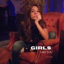 Maria Fernanda da Costa - Girls Like You