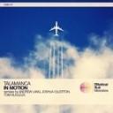 Talamanca - In Motion Andrew Lang Remix
