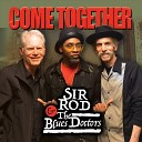 Sir Rod the Blues Doctors - No More Doggin