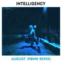 Intelligency - August MBNN Extended Remix
