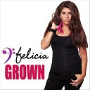 Felicia - Grown Extended Instrumental