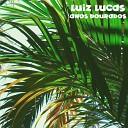 Luiz Lucas - A Paz