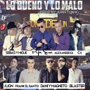 Pipe Erre Sebas Y Migue Alexander Dj C4 JLion Frank El Santo Dani Y Magneto Blaster - Lo Bueno y lo Malo Remix
