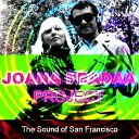 Global Deejays - The Sound of San Francisco Joana PradAA Project 2013 Remix