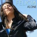 Felicia - Alone Funk Generation Remix Accapella