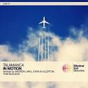 Talamanca - In Motion Joshua Ollerton Remix