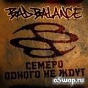 Bad Balance - Тени за стеклом feat. Елка и Страйк
