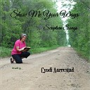 Cyndi Aarrestad - I Give You Thanks O Lord I Will Sing of the Lord s Great Love Forever Ps 138 1 2 Nlt Ps 89 1 2 Niv