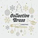 Collective Brass - God Rest Ye Merry Gentlemen Arr for Brass Quintet