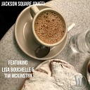 The Willies feat Lisa Bouchelle Tim McKinstry - Jackson Square Duet feat Lisa Bouchelle Tim McKinstry
