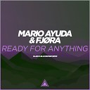 Mario Ayuda feat FJ RA - Ready For Anything Blaikz BlackBonez Remix