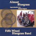 Fifth Wheel Bluegrass Band - Lonesome Blues